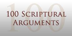 100 Scriptural Arguments